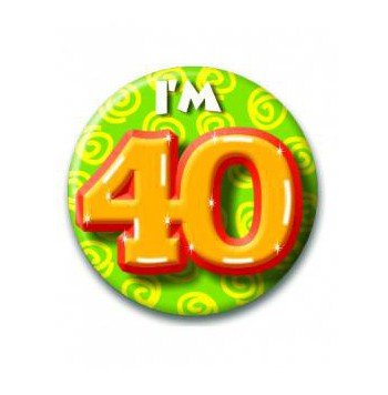 Button I am 40 jaar