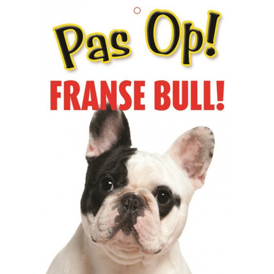 Honden waakbord pas op Franse Bull 21 x 15 cm