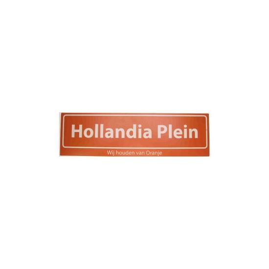Straatbordjes Hollandia Plein Wij houden van Oranje