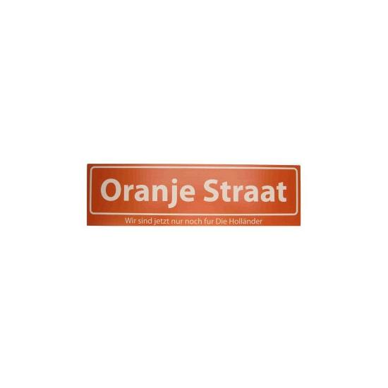 Straatbordjes Oranje Straat Wir sind jetzt nog fur Die Hollander