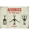 Retro muurplaatje aerobics for wine lovers 15 x 20 cm