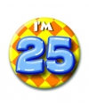 Verjaardags button i am 25