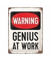 Wit muurplaatje warning genius at work