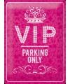 Muurplaat roze VIP parking 30 x 40 cm